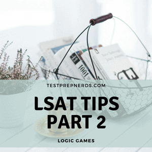 LSAT logic games tips